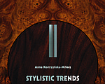 Anna Kostrzyńska-Miłosz:  Stylistic Trends in Polish Furniture 1918-1939