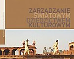 Managing Cultural World Heritage [World Heirtage Resource Manual] - Polish version
