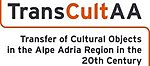 CONFERENCE: Dispossessions of Cultural Objects between 1914 and 1989/1991 The Alpe Adria Region in Comparative Perspectives (19-21.03.2018)