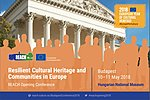 CONFERENCE: Resilient Cultural Heritage and Communities in Europe - REACH Opening Conference (10-11.05.2018)